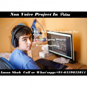 Non Voice Project In Patna