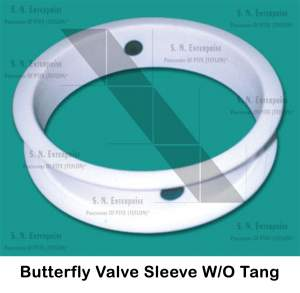 Butterfly Valve Sleeve W/O Tang